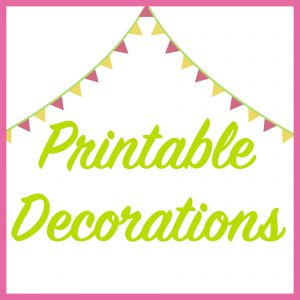 Printable Decorations